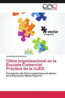 Clima organizacional en la Escuela Comercial Práctica de la UJED