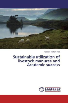 Sustainable utilization of livestock manures and Academic success