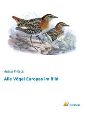 Alle Vögel Europas im Bild
