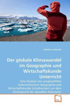 Der globale Klimawandel im Geographie und Wirtschaftskunde Unterricht