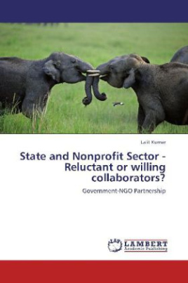 State and Nonprofit Sector - Reluctant or willing collaborators?