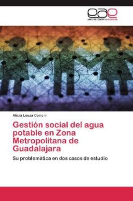 Gestión social del agua potable en Zona Metropolitana de Guadalajara