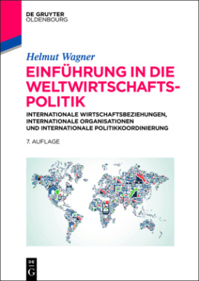 Einführung in die Weltwirtschaftspolitik