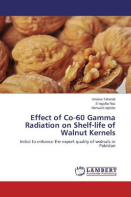 Effect of Co-60 Gamma Radiation on Shelf-life of Walnut Kernels