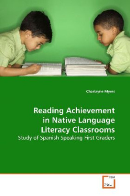 Reading Achievement in Native Language Literacy Classrooms