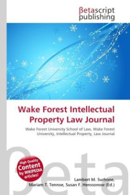 Wake Forest Intellectual Property Law Journal