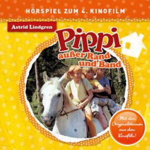 Pippi Langstrumpf - Pippi außer Rand und Band