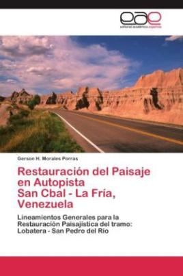 Restauración del Paisaje en Autopista San Cbal - La Fría, Venezuela