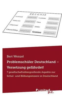 Problemschüler Deutschland - Versetzung gefährdet!