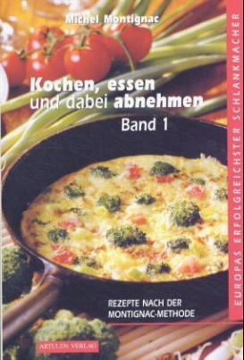 Kochen, essen und dabei abnehmen. Bd.1