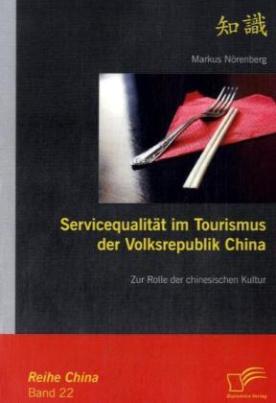 Servicequalität im Tourismus der Volksrepublik China