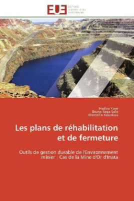 Les plans de réhabilitation et de fermeture
