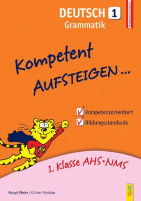 Kompetent Aufsteigen... Deutsch, Grammatik. Tl.1