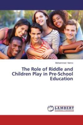 The Role of Riddle and Children Play in Pre-School Education