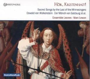 Hör, Kristenhait! - Geistliche Lieder aus dem Herbst des Mittelalters, 1 Audio-CD
