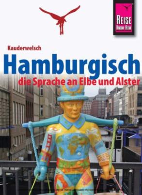 Hamburgisch, die Sprache an Elbe und Alster