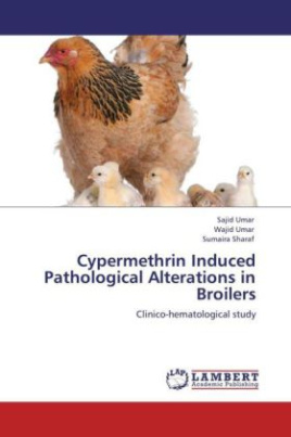 Cypermethrin Induced Pathological Alterations in Broilers