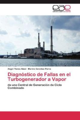 Diagnóstico de Fallas en el Turbogenerador a Vapor