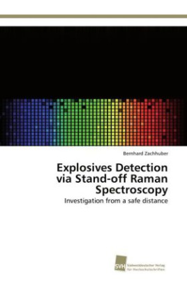 Explosives Detection via Stand-off Raman Spectroscopy