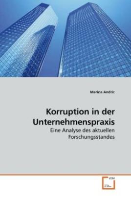 Korruption in der Unternehmenspraxis