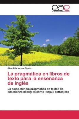 La pragmática en libros de texto para la enseñanza de inglés