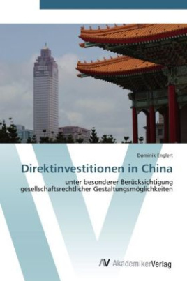Direktinvestitionen in China
