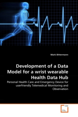 Development of a Data Model for a wrist wearable Health Data Hub