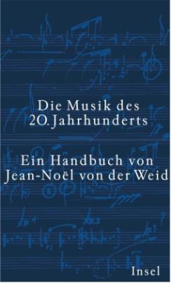 Die Musik des 20. Jahrhunderts