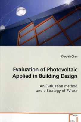 Evaluation of Photovoltaic Applied in Building Design