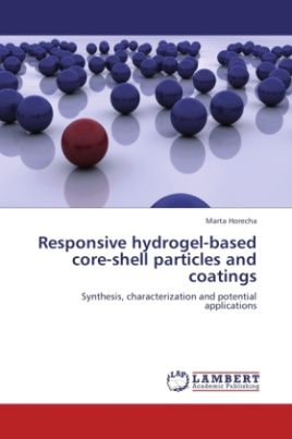Responsive hydrogel-based core-shell particles and coatings