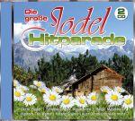 Die große Jodel-Hitparade (2 CDs)