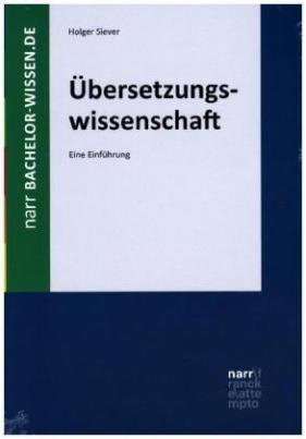 Einführung in die Übersetzungswissenschaft