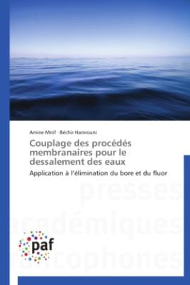 Couplage des procédés membranaires pour le dessalement des eaux