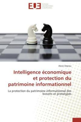 Intelligence économique et protection du patrimoine informationnel