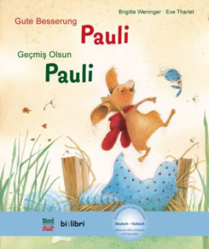 Gute Besserung Pauli, Deutsch-Türkisch. Geçmiº olsun, Pauli