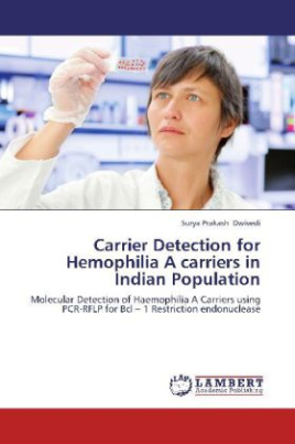 Carrier Detection for Hemophilia A carriers in Indian Population
