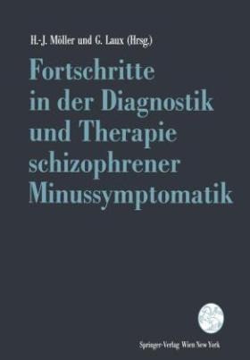 Fortschritte in der Diagnostik und Therapie schizophrener Minussymptomatik