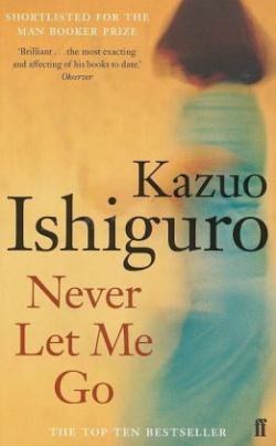 Never Let Me Go. Alles, was wir geben mussten, englische Ausgabe