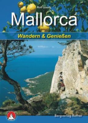 Mallorca - Wandern & Genießen