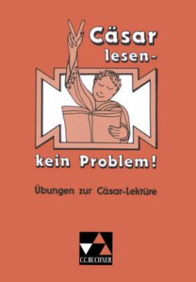 Cäsar lesen, kein Problem!, 2 Tle.