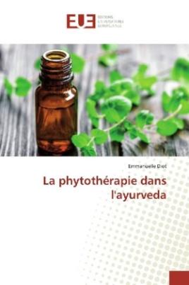 La phytothérapie dans l'ayurveda