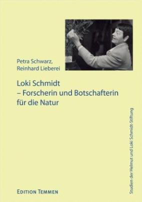 Loki Schmidt - Forscherin und Botschafterin für die Natur