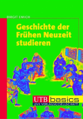 Geschichte der Frühen Neuzeit studieren