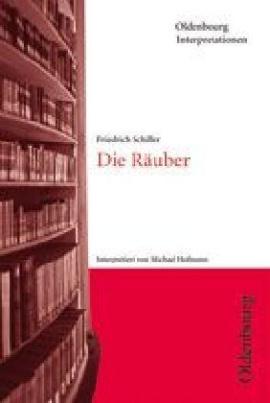 Friedrich Schiller 'Die Räuber'