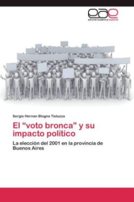 El voto bronca y su impacto político