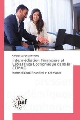 Intermédiation Financière et Croissance Economique dans la CEMAC