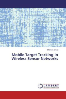 Mobile Target Tracking In Wireless Sensor Networks