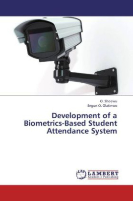 Development of a Biometrics-Based Student Attendance System