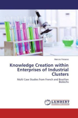 Knowledge Creation within Enterprises of Industrial Clusters