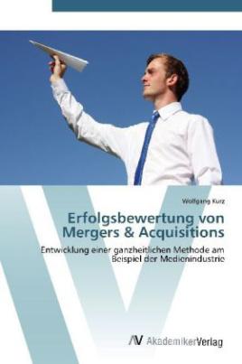 Erfolgsbewertung von Mergers & Acquisitions